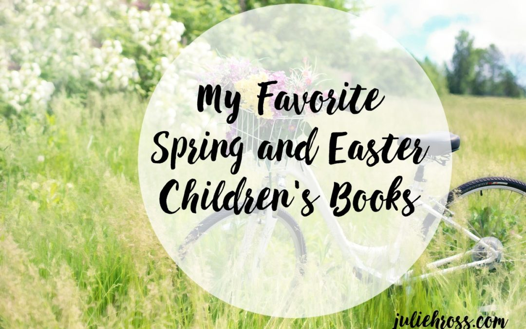 My Favorite Spring Children's Books