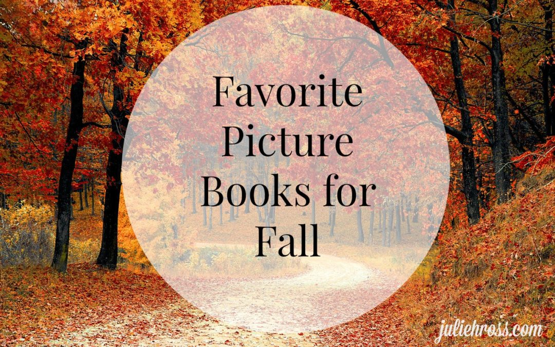 My Favorite Picture Books for Fall